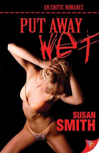 Put Away Wet: Susan Smith