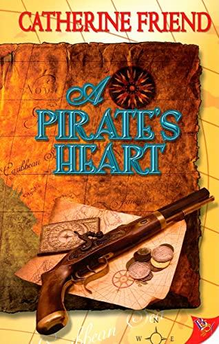 9781602820401: A Pirate's Heart