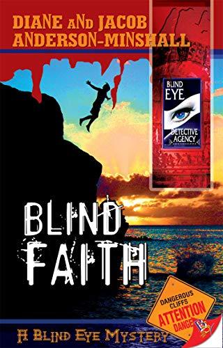 9781602820418: Blind Faith (Blind Eye Mysteries)