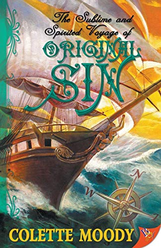 9781602820548: The Sublime and Spirited Voyage of Original Sin