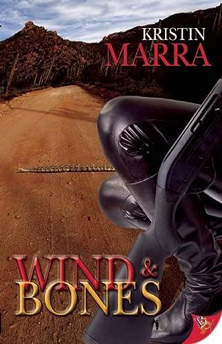 9781602821507: Wind and Bones