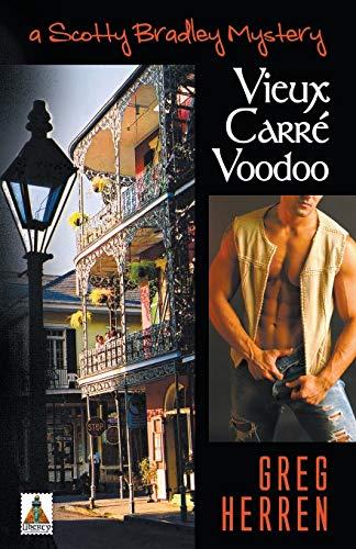 Vieux Carr? voodoo: a Scott Bradley mystery: Herren, Greg
