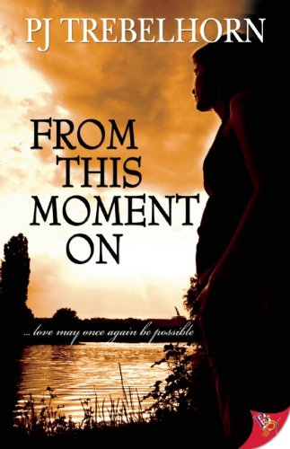 9781602821545: From This Moment On