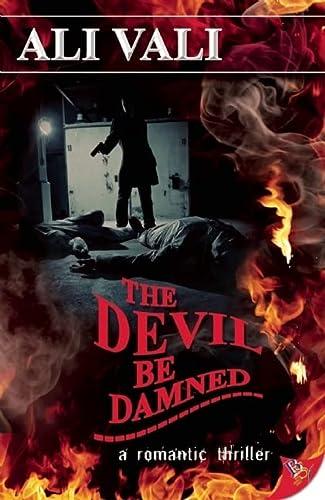 9781602821590: The Devil Be Damned (Cain Casey Devil Series)