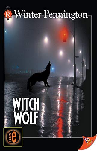 9781602821774: Witch Wolf