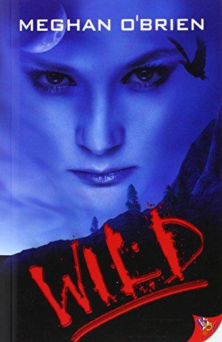 9781602822276: Wild