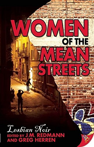 9781602822412: Women of the Mean Streets: Lesbian Noir (Bold Strokes Victory Editions)