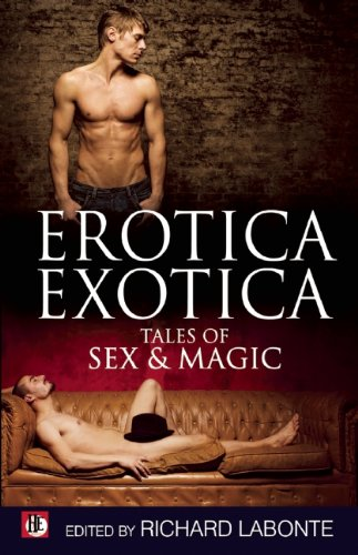 9781602825703: Erotica Exotica: Tales of Sex, Magic, and the Supernatural