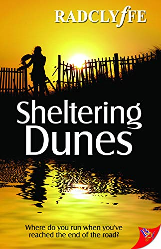Sheltering Dunes (The Provincetown Tales) (1602825734) by Radclyffe