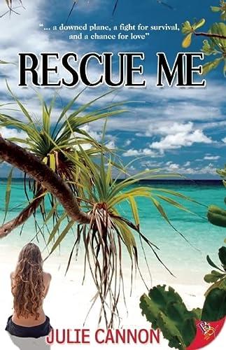 9781602825826: Rescue Me