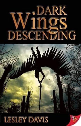 9781602826601: Dark Wings Descending