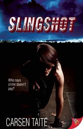 Slingshot: Taite, Carsen