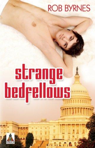 Strange Bedfellows: Byrnes, Rob
