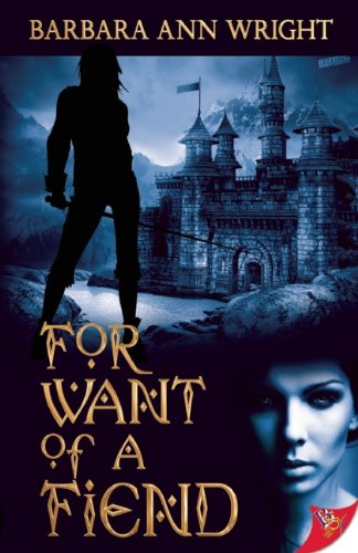 For Want of a Fiend: Wright, Barbara Ann
