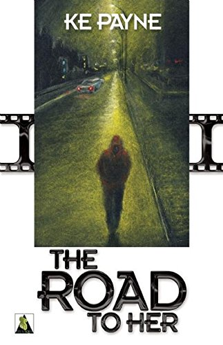 9781602828872: The Road to Her