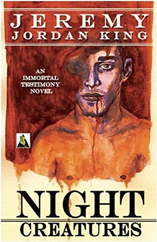 9781602829718: Night Creatures (Immortal Testimony Novels)
