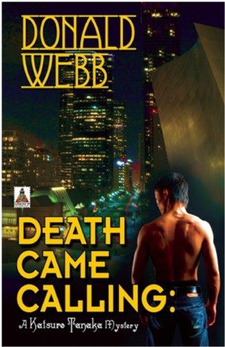 Death Came Calling (Katsuro Tanaka Mystery): Webb, Donald