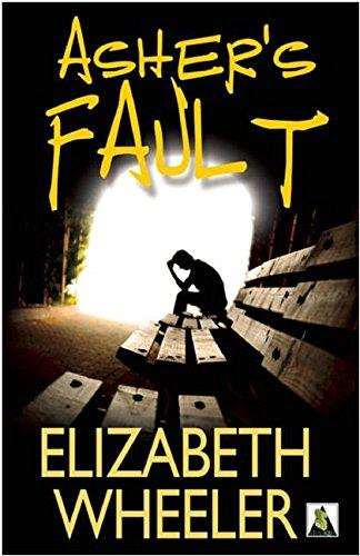 Asher's Fault: Wheeler, Elizabeth