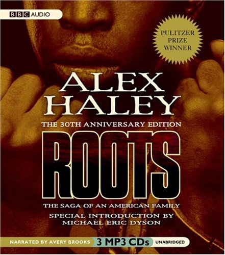 Roots: The Saga of an American Family: Alex Haley