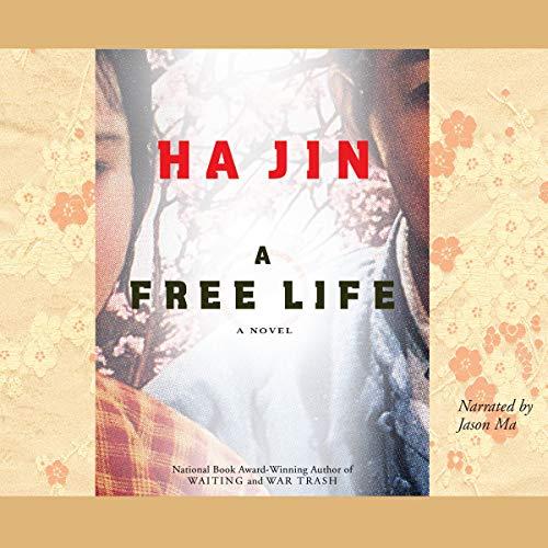 A Free Life: Ha Jin