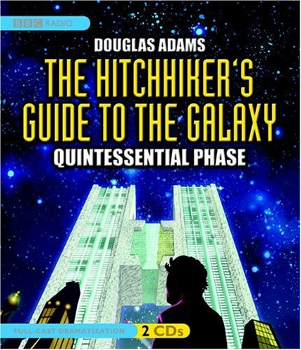 9781602833067: The Hitchhiker's Guide to the Galaxy: Quintessential Phase (Full-Cast Dramatization)