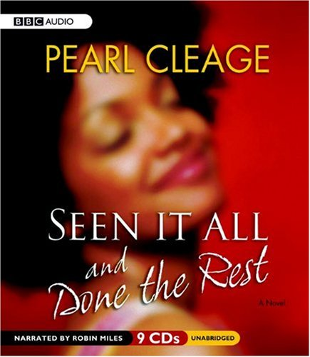 Seen it All and Done the Rest -: Pearl Cleage