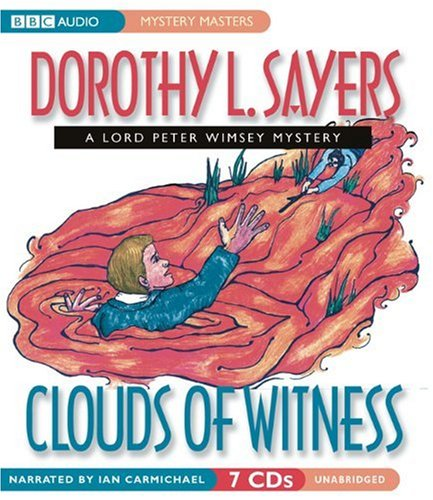 9781602833470: Clouds of Witness: A Lord Peter Wimsey Mystery