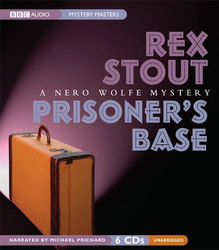 9781602834262: Prisoners Base  (A Nero Wolfe Mystery) (Nero Wolfe Mysteries)
