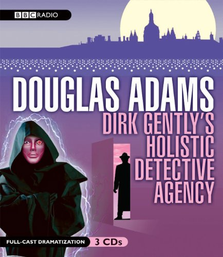 9781602834286: Dirk Gently's Holistic Detective Agency (BBC Dramatization)