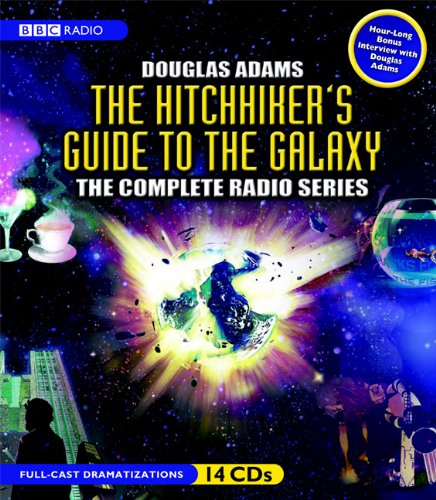 9781602834798: The Hitchhiker's Guide to the Galaxy: The Complete BBC Radio Series