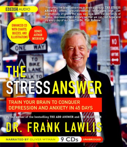 9781602835054: The Stress Answer: Train Your Brain to Conquer Depression and Anxiety in 45 Days