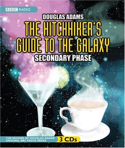 9781602835450: The Hitchhiker's Guide to the Galaxy: Secondary Phase (Original BBC Radio Series)