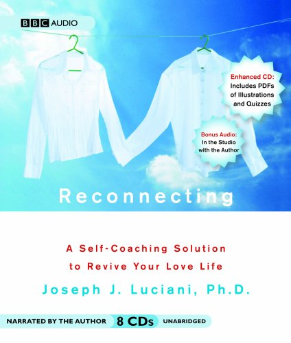 9781602835740: Reconnecting: A Self-Coaching Solution to Revive Your Love Life