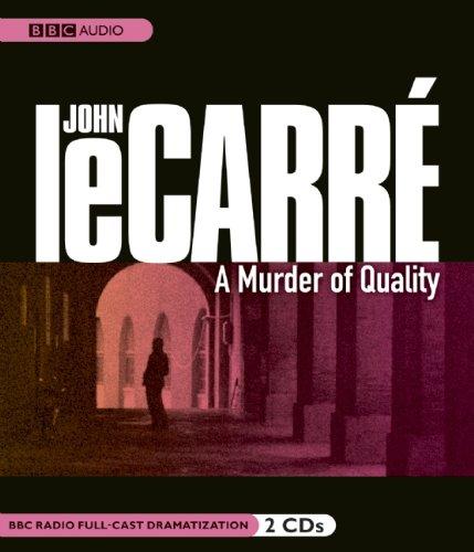 9781602836365: A Murder of Quality  (George Smiley series)(BBC Radio Full Cast Drama)