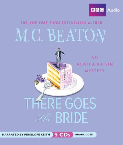 9781602836624: There Goes the Bride (Agatha Raisin Mysteries)