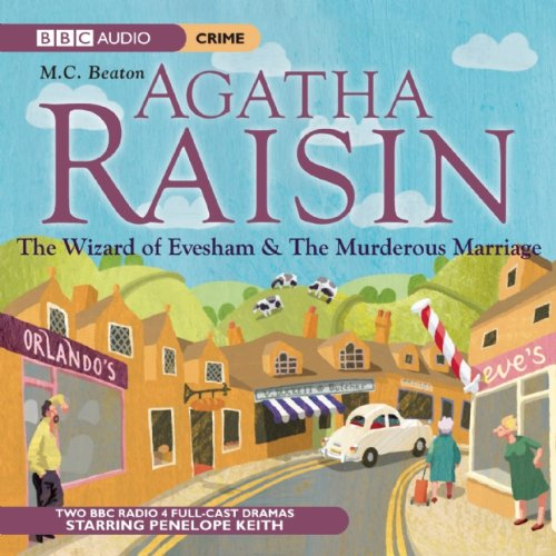 9781602837355: Agatha Raisin: The Wizard of Evesham & The Murderous Marriage (BBC Dramatization)