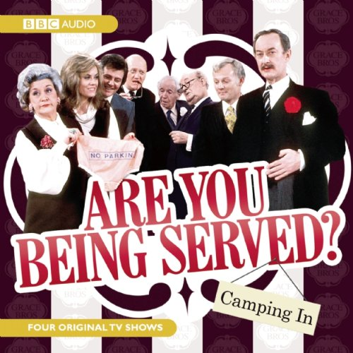 9781602837447: Are You Being Served?: Camping in