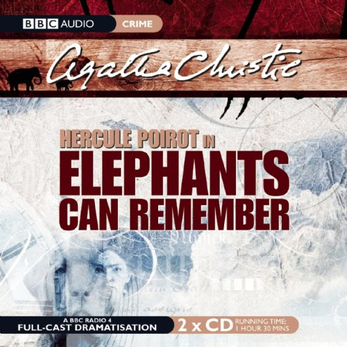9781602838093: Elephants Can Remember  (A Hercule Poirot Mystery)(BBC Radio Full Cast Drama)
