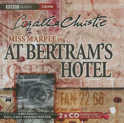 9781602838109: At Bertram's Hotel: A BBC Full-Cast Radio Drama
