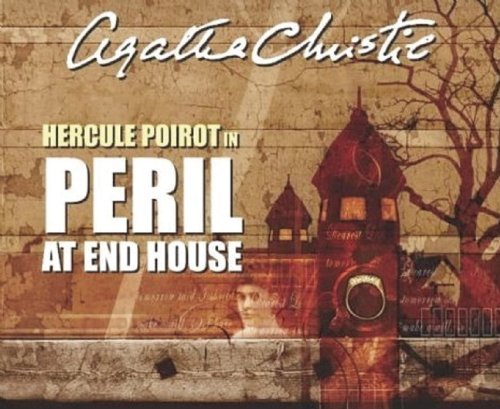 9781602838116: Peril at End House: A BBC Full-Cast Radio Drama