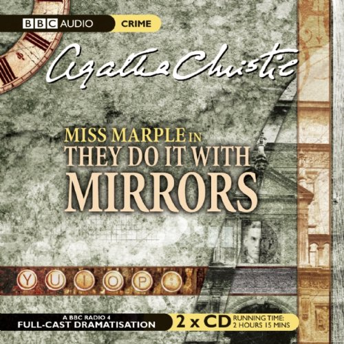 9781602838123: They Do It with Mirrors: A BBC Full-Cast Radio Drama