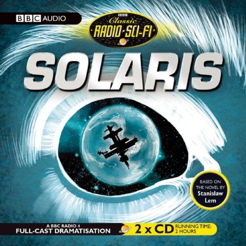 9781602838192: Solaris (BBC Radio Full Cast Drama) (BBC Classic Radio Sci-Fi)