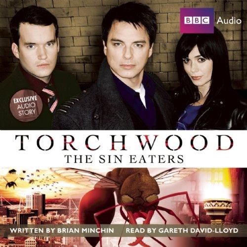 9781602838314: Torchwood: The Sin Eaters: A Torchwood Audio Original Narrated by Gareth David-Lloyd