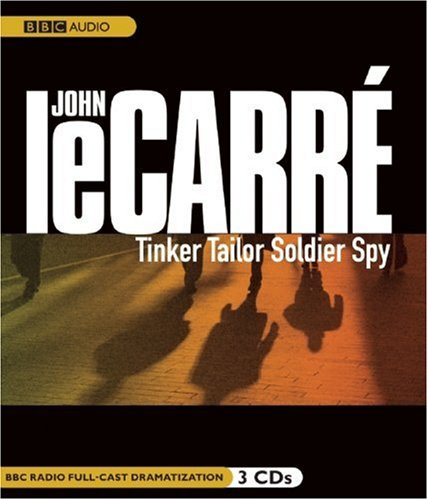 9781602838628: Tinker, Tailor, Soldier, Spy (BBC Radio Full-Cast Dramatization)