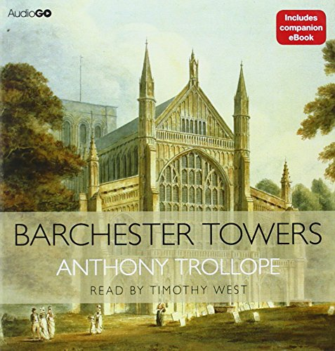 9781602838819: Barchester Towers (Chronicles of Barsetshire) (Cover to Cover)