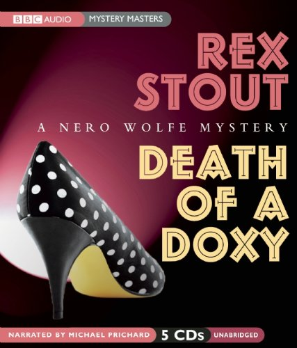 9781602839045: Death of a Doxy (A Nero Wolfe Mystery)