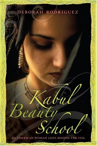 9781602850095: Kabul Beauty School: An American Woman Goes Behind the Veil (Platinum Readers Circle (Center Point))