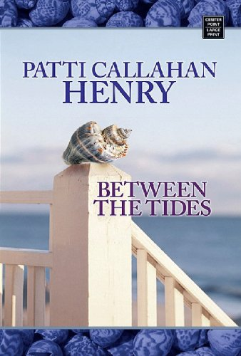 9781602850132: Between the Tides (Center Point Premier Fiction (Large Print))