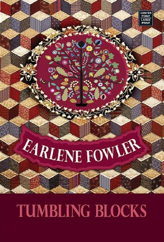Tumbling Blocks (Platinum Mystery Series) (1602850291) by Earlene Fowler