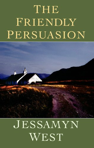 9781602850323: The Friendly Persuasion (Center Point Premier Fiction (Large Print))